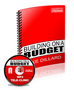 Mike Dillard's Building on a Budget